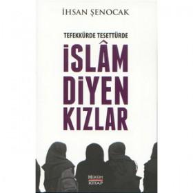 İslam Diyen Kızlar